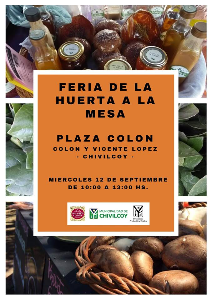 """[Producción Chivilcoy] Plaza Colón: De 10 a 12hs Feria """"De la Huerta a la Mesa"""""""