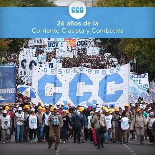 [ Publicación Pedida] 26 años de la CCC Corriente clasista y combativa